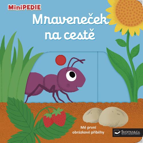 MiniPEDIE Mraveneček na cestě